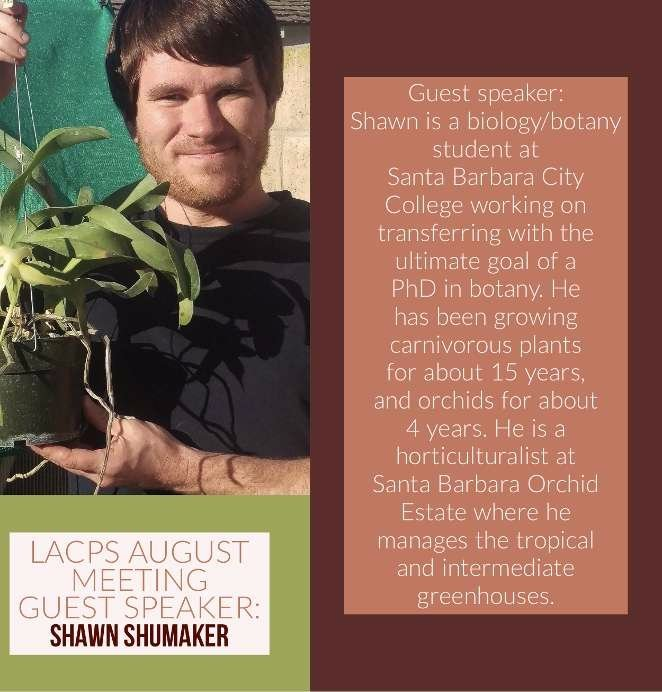 Shawn Shumaker Los Angeles Carnivorous Plant Society meeting speaker profile